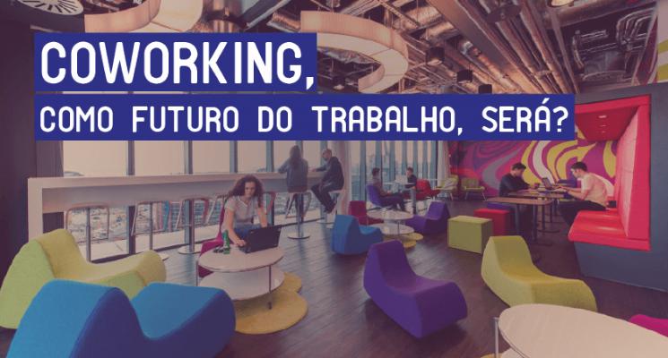 coworking-como-futuro-do-trabalho